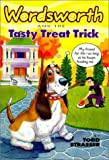 Strasser, Todd: Wordsworth and the Tasty Treat: Wordsworth & the Tasty Treat (Wordsworth, No 5)