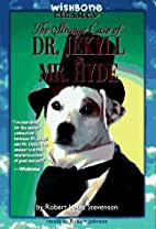 The Strange Case of Dr. Jekyll and Mr. Hyde…