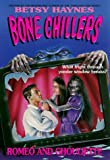 Haynes, Betsy: Romeo and Ghouliette (BC 23) (Bone Chillers)