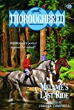 Campbell, Joanna: Melanie's Last Ride (Thoroughbred Series #29)