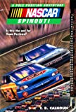 Calhoun, T. B.: Spinout! (Nascar Pole Position Adventure No. 6)