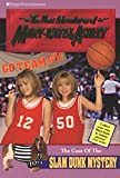 Cathy East Dubowski: The Case of the Slam Dunk Mystery (New Adventures of Mary-Kate & Ashley, No. 15)