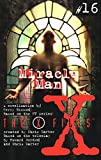 Bisson, Terry: X Files YA #16 Miracle Man (X-Files (HarperCollins Age 12-Up))