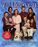 Dubowski, Cathy East: 7th Heaven: Four Years with the Camden Family