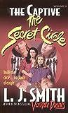 Smith, L. J.: The Captive (The Secret Circle #2)