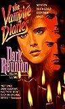 Smith, L. J.: Dark Reunion (Vampire Diaries, Vol. 4)