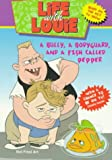Hall, Katy: Life with Louie #2: Bully, a Bodyguard, and a Fish Called Pepper, A