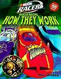 Gilden, Mel: Nascar Racers: How They Work