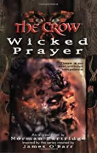 Crow: Wicked Prayer by Norman Partridge