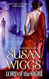 Wiggs, Susan: Lord of the Night