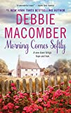 Macomber, Debbie: Morning Comes Softly