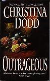 Dodd, Christina: Outrageous