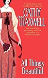 Maxwell, Cathy: All Things Beautiful (Monogram)