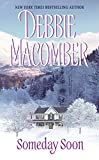 Macomber, Debbie: Someday Soon