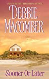 Macomber, Debbie: Sooner or Later