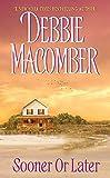 Macomber, Debbie: Sooner or Later
