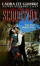 The Seduction by Laura Lee Guhrke