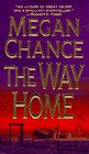 The Way Home by Megan Chance