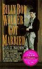 Billy Bob Walker Got Married (Harper…