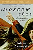 Zamoyski, Adam: Moscow 1812: Napoleon's Fatal March