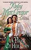 MacGregor, Kinley: A Pirate of Her Own