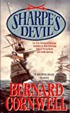 Cornwell, Bernard: Sharpe's Devil : Richard Sharpe and the Emperor, 1820-1821