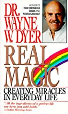 Real Magic: Creating Miracles in Everyday…