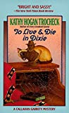 Trocheck, Kathy Hogan: To Live and Die in Dixie