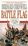 Cornwell, Bernard: Battle Flag