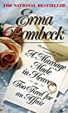 Bombeck, Erma: A Marriage Made in Heaven: Or Too Tired for an Affair