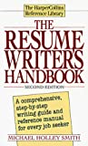 Smith, Michael H.: Resume Writer&#39;s Handbook