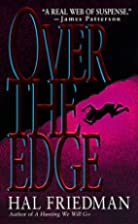 Over the Edge by Hal Friedman