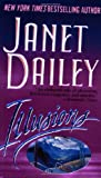 Janet Dailey: Illusions: A Novel