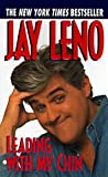 Leno, Jay: Leading with My Chin