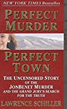 Schiller, Lawrence: Perfect Murder, Perfect Town