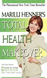 Henner, Marilu: Total Health Makeover