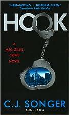 Hook: A Meg Gillis Crime Novel by C J Songer