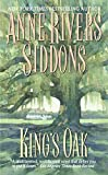Anne Rivers Siddons: King's Oak