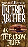 Archer, Jeffrey: As the Crow Flies