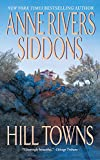 Anne Rivers Siddons: Hill Towns