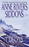 Siddons, Anne Rivers: Colony: A Novel