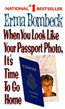 When You Look Like Your Passport Photo, It's…