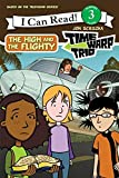 Scieszka, Jon: Time Warp Trio: The High and the Flighty (I Can Read Book 3)