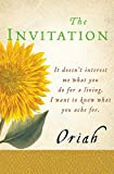 Oriah: The Invitation