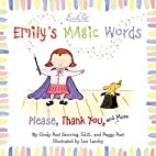 Emily's Magic Words: Please, Thank You, and…