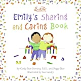Senning, Cindy Post: Emily's Sharing and Caring Book
