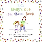 Senning, Cindy Post: Emily's Out and About Book