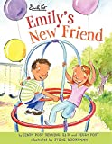 Senning, Cindy Post: Emily's New Friend