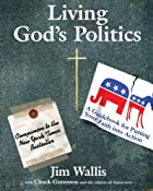 Living God's Politics: A Guide to Putting…
