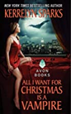 All I Want for Christmas Is a Vampire (Love…